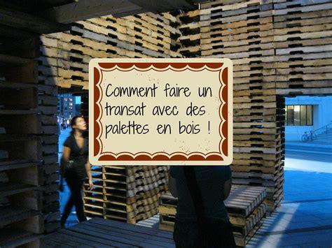 Avec Des Palettes En Bois by Que Faire Avec Des Palettes De Bois Cartonrecup