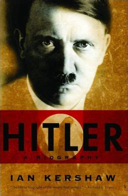 hitler biography read online hitler a biography by ian kershaw 9780393067576