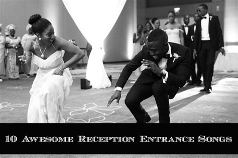 10 Awesome Wedding Reception Entrance Songs   Aisle Perfect
