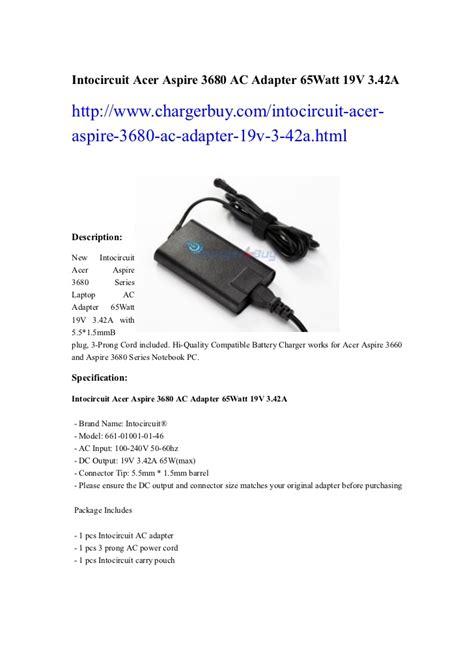 Adaptor Charger Original Acer 19v 342a Aspire 4745 3820 4820t As10b31 intocircuit acer aspire 3680 ac adapter 65 watt 19v 3 42a