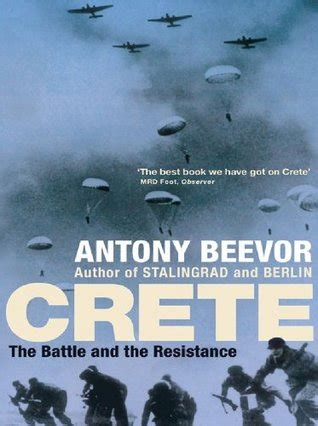 crete the battle and the resistance by antony beevor avaxhome crete the battle and the resistance by antony beevor reviews discussion bookclubs lists