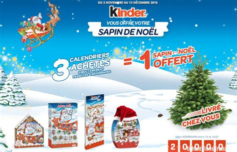 Calendrier De L Avent Kinder Promo Kinder 3 Calendriers De L Avent Achet 233 S 1 Sapin Offert