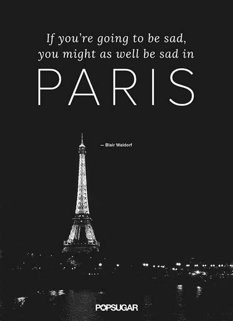 quotes film eiffel i in love 25 best paris quotes on pinterest quotes about paris