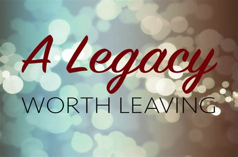 a legacy worth recalling what will you leave books 9th principle of biblical wealth management leaving a