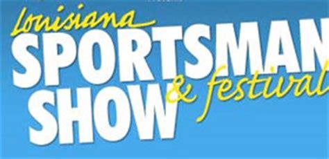 louisiana sportsman boat show louisiana sportsman boat show 2019