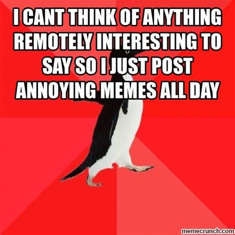 Annoying Memes - annoying meme