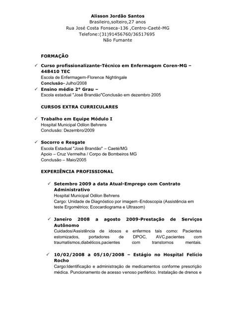 modelo curriculo tecnico de enfermagem curr 237 culo t 233 cnico de enfermagem alisson jord 227 o santos