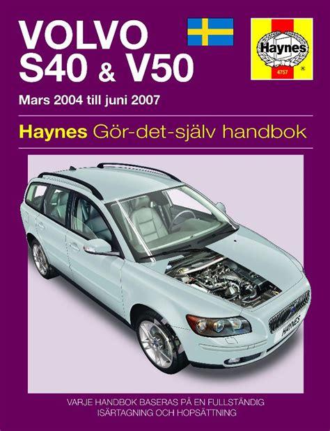 old car manuals online 2007 volvo v50 on board diagnostic system reparationshandbok volvo s40 v50 rep sv4757 mekanika se bildelar online