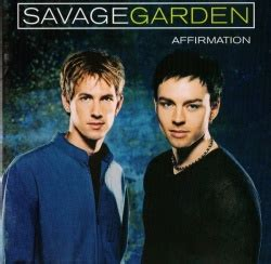 affirmation savage garden songs reviews credits