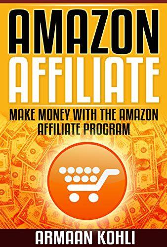 Make Money Online With Amazon Affiliate - amazon affiliate make money with the amazon affiliate program