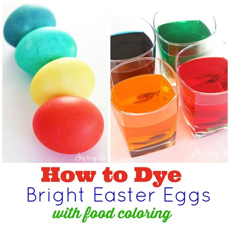 how to dye eggs with food coloring skip to my lou