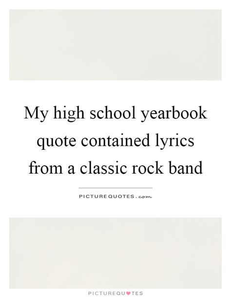my lyrics high high school quotes sayings high school picture quotes