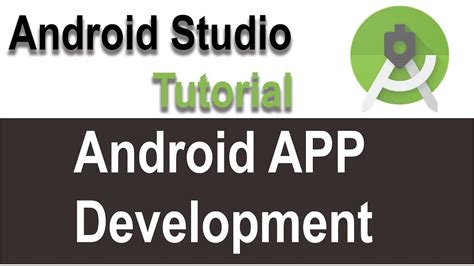 android studio tutorial for beginners youtube android development tutorial for beginners getting