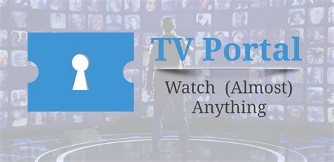 tv portal app for android tv portal apk app version 1 1 18 for android pc