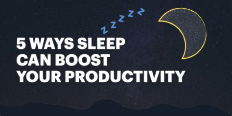 6 Ways To Maximize Your Sleep by 5 Ways Sleep Can Boost Your Productivity Lucidpress