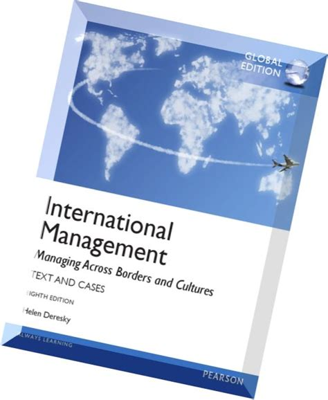 International Management Managing Across Borders And Cultures international management managing across borders