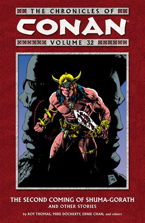 chronicles of volume 2 the chronicles of conan volume 32 the second coming of