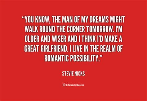 the man of my you are my dream quotes quotesgram
