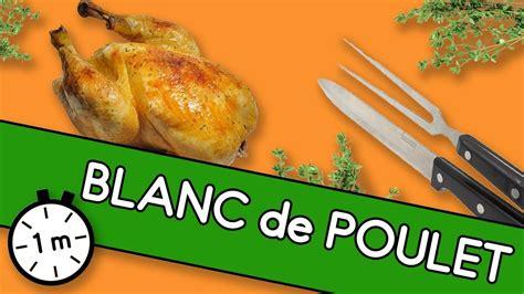 comment cuisiner le blanc de poulet blanc de poulet astuce youcook