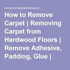 1000 ideas about removing carpet on stair - How To Remove Glue From Hardwood Floor Installation