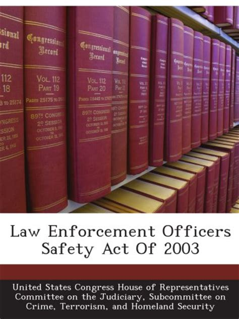Enforcement Officers Safety Act by June 22 2004 Enforcement Officers Safety Act Signed