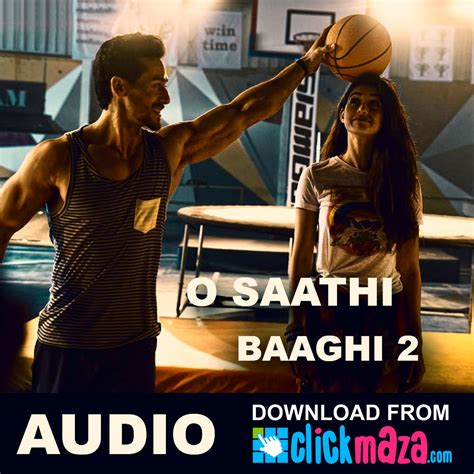 download mp3 from villain o saathi baaghi 2 atif aslam free download audio