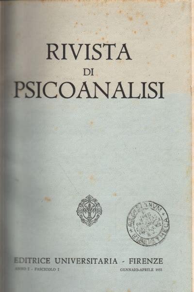 libreria psicologia firenze rivista di psicoanalisi anno iii 1957 aa vv