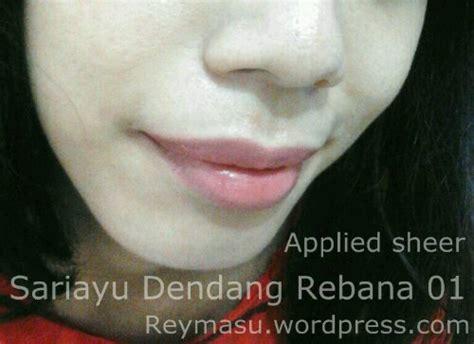 Lipstik Sariayu Dendang Rebana swatch lipstik sariayu dendang rebana 01 reymasu