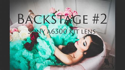 backstage sony backstage 2 sony a6300 kit lens vintage lut
