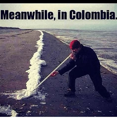 Colombia Meme - funny colombia memes of 2017 on sizzle cocaines