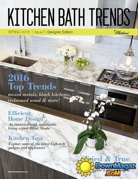 home and design magazine 2016 kitchen bath trends spring 2016 187 download pdf magazines