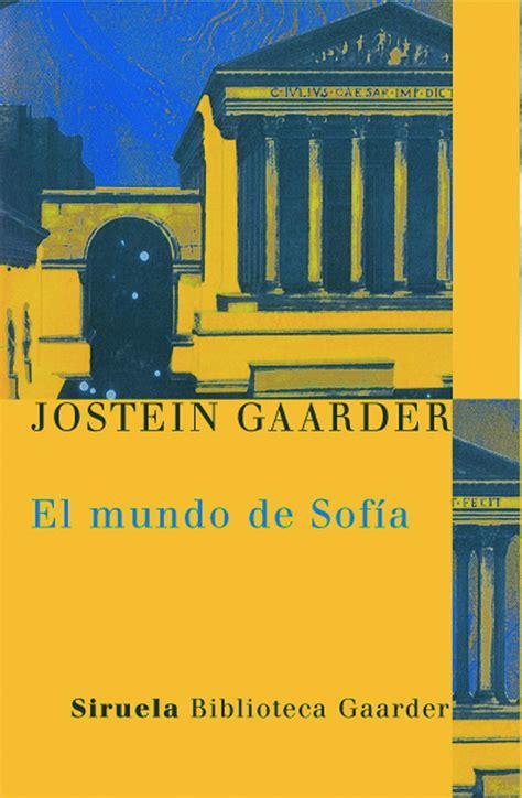 libro el mundo de sofa el mundo de sofia en tela gaarder jostein libro en papel 9788498411706
