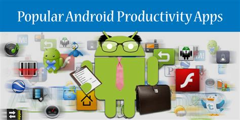 best productivity apps for android top 10 android productivity apps for business