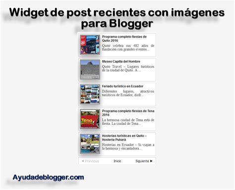 widget imagenes html widget de post recientes con im 225 genes para mi blog de blogger