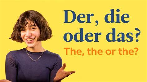 der die das b ro der die oder das german articles german in 60 seconds