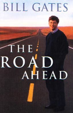 the two gates books the road ahead bill gates book