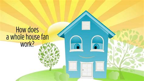 do whole house fans work how do whole house fans work centric air fans bring in
