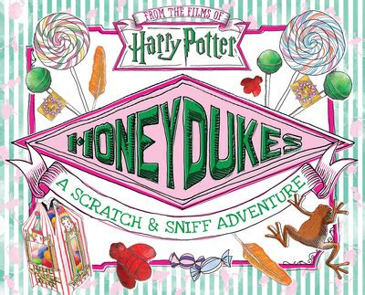 honeydukes a scratch sniff adventure by daphne - 1338253956 Honeydukes A Scratch Sniff