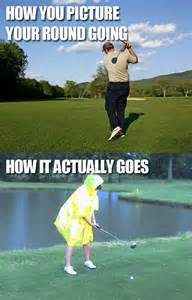 Funny Golf Memes - how you picture your golf round how it actually goes