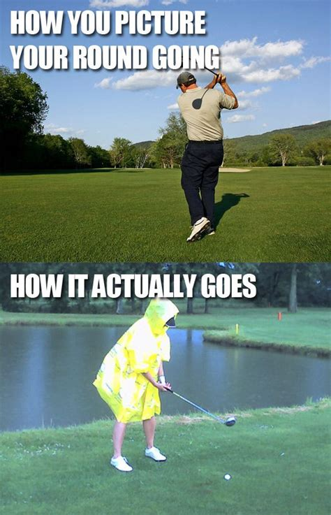 Golf Memes - how you picture your golf round how it actually goes