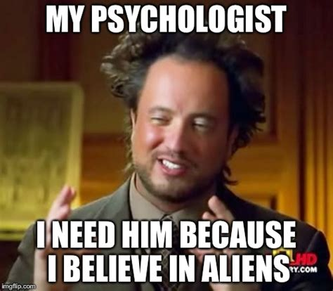 Because Aliens Meme - ancient aliens meme imgflip