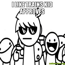 I Like Trains Meme - pin like trains meme i wallpaper on pinterest