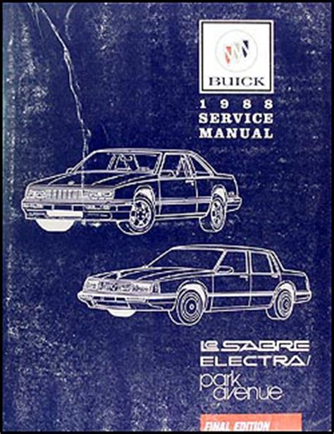 1994 buick park avenue and lesabre factory service manual 1988 buick lesabre electra park avenue repair shop manual original