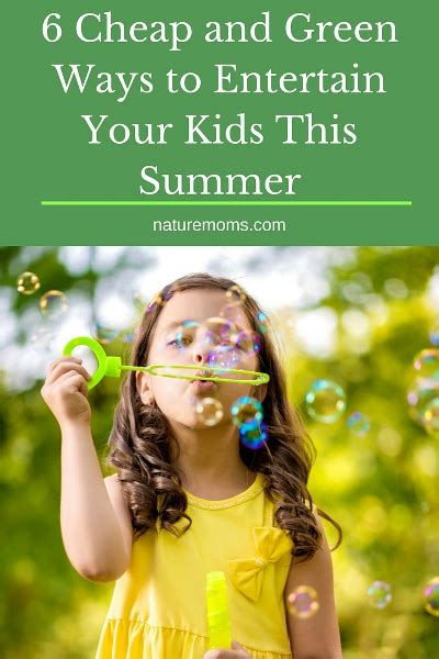7 Ways To Entertain Your This Summer 6 cheap and green ways to entertain your this summer