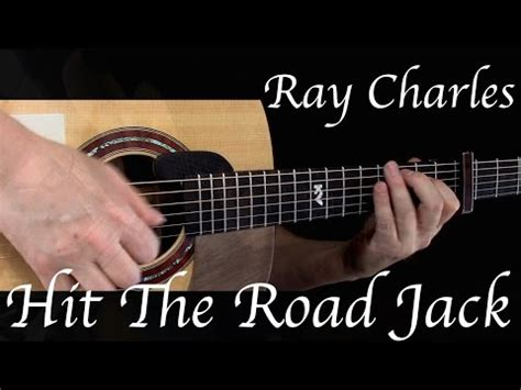 fingerstyle tutorial hit the road jack ray charles hit the road jack fingerstyle guitar