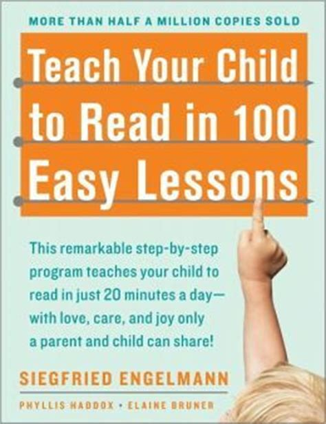 a hundred small lessons books teach your child to read in 100 easy lessons by siegfried