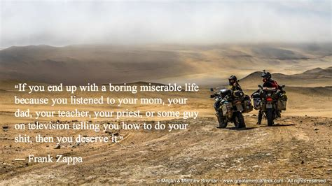 living on the road motorcycle travels on a budget books if you end up with a boring miserable because you