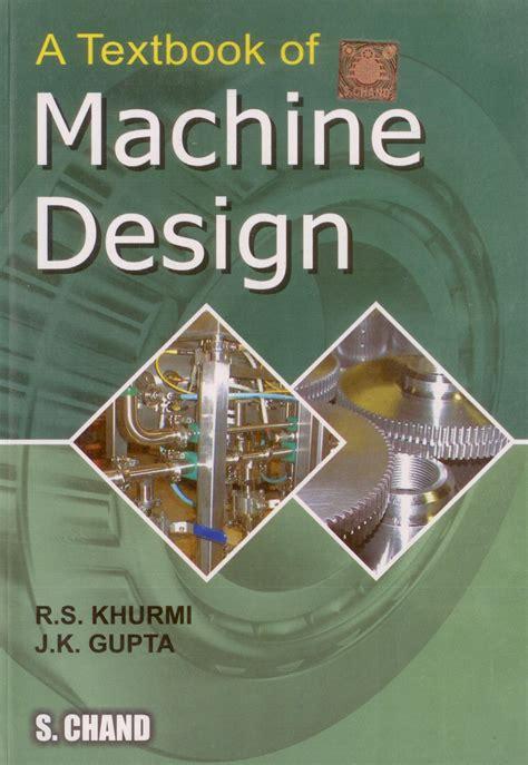 machine design khurmi google books textbook of machine design pb english 14 edition buy