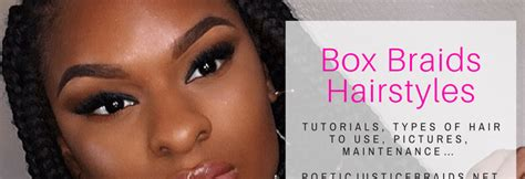 what type of hair to use for box braids what type of hair to use poetic justice braids diy
