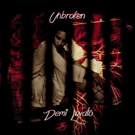demi lovato unbroken album download unbroken demi lovato by dangerousbieberlovax on deviantart